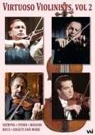 ヴィルトゥオーゾ・ヴァイオリニスト Vol.2〜イダ・ヘンデル、スターン、グァルネリ四重奏団、リッチ、ローザンド、スーク、シゲティ、フランチェスカッティ、他