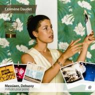 Messiaen Preludes, Debussy Preludes Book.2 : Celimene Daudet(P)