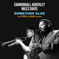 Somethin' Else: The Stereo & Mono Versions