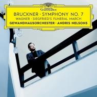 ブルックナー:交響曲第7番、ワーグナー:ジークフリートの葬送行進曲 アンドリス・ネルソンス&ゲヴァントハウス管弦楽団