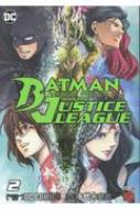 バットマン アンド ジャスティスリーグ 2 チャンピオンredコミックス