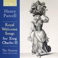 チャールズ2世のための歓迎歌集 ハリー・クリストファーズ&ザ・シックスティーン