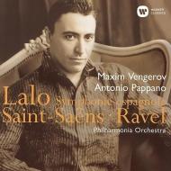 ラロ:スペイン交響曲、サン=サーンス:ヴァイオリン協奏曲第3番、ラヴェル:ツィガーヌ マキシム・ヴェンゲーロフ、アントニオ・パッパーノ&フィルハーモニア管弦楽団