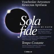 『Sola Fide』第3組曲、第4組曲 ドミトリー・キタエンコ&モスクワ・フィル、管弦楽のための協奏曲 ムラド・アナマメドフ&ムジカ・ヴィーヴァ