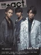 別冊+ACT.Vol.28 (2018)-Culture Search Magazine ワニムックシリーズ