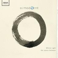 『ホワイト・ライト〜ザ・スペース・ビトゥイーン〜ペルト、タヴナー、ビートルズ、即興』 ヒューゴ・ティチアーティ、オー・モダーン・チェンバー・オーケストラ(2CD)