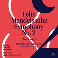 交響曲第2番『賛歌』 アンドルー・マンゼ&北ドイツ放送フィル、北ドイツ放送合唱団、ケルン放送合唱団、他