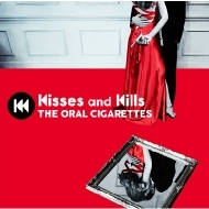 Kisses and Kills 【初回盤】(+DVD)