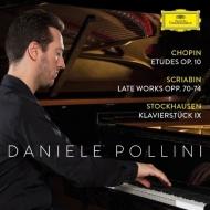 ショパン:12の練習曲、スクリャービン:ピアノ・ソナタ第10番、『焔に向かって』、シュトックハウゼン:ピアノ小品第9番 ダニエレ・ポリーニ