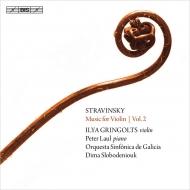 ヴァイオリン作品集 第2集〜イタリア組曲、ヴァイオリン協奏曲、他 イリヤ・グリンゴルツ、ペーター・ラウル、ディーマ・スロボデニュク&ガリシア交響楽団