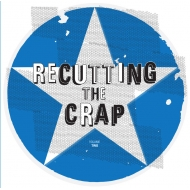 Recutting The Crap Vol.2【2018 RECORD STORE DAY 限定盤】(アナログレコード)