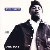 Dre Day【2018 RECORD STORE DAY 限定盤】(12インチシングルレコード)