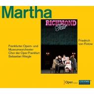 『マルタ』全曲 セバスティアン・ヴァイグレ&フランクフルト歌劇場、ベントッソン、グルッケルト、他(2016 ステレオ)(2CD)