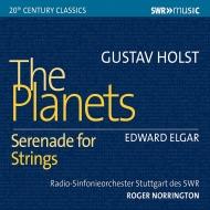 ホルスト:惑星、エルガー:弦楽セレナード ロジャー・ノリントン&シュトゥットガルト放送交響楽団