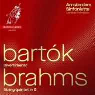 ブラームス:弦楽五重奏曲第2番(弦楽合奏版)、バルトーク:ディヴェルティメント カンディダ・トンプソン&アムステルダム・シンフォニエッタ