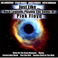 Just Like...Rock Legends Playing The Songs Of Pink Floyd (2CD)