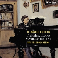 ピアノ・ソナタ第4番、第5番、前奏曲集、悪魔的な詩、焔に向かって、他 ヴァディム・ホロデンコ