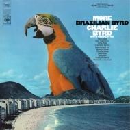 More Brazilian Byrd (180グラム重量盤レコード/Speakers Corner)
