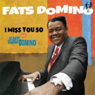 I Miss You So / Just Domino
