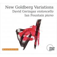 New Goldberg Variations : David Geringas(Vc)Ian Fountain(p)