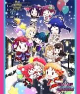 Saint Snow PRESENTS LOVELIVE! SUNSHINE!! HAKODATE UNIT CARNIVAL Blu-ray (Day2)