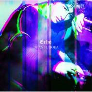 Echo 【初回盤B】(+DVD)