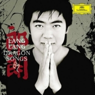 Dragon Songs-chinese Piano Music: Lang Lang