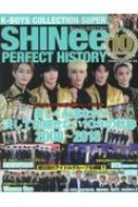 K-BOYS COLLECTION SUPER SHINee PERFECT HISTORY 【シャイニー】10周年SP POWER MOOK