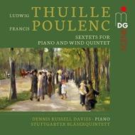 トゥイレ:ピアノと木管五重奏のための六重奏曲、プーランク:六重奏曲 デニス・ラッセル・デイヴィス、シュトゥットガルト木管五重奏団