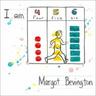 Margot Bevington/I Am 4-5-6