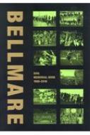 BELLMARE 50th MEMORIAL BOOK 1968‐2018
