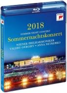 『シェーンブルン夏の夜のコンサート2018』 ワレリー・ゲルギエフ&ウィーン・フィル、アンナ・ネトレプコ
