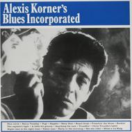 Alexis Korner's Blues Incorporated (アナログレコード/DOL)