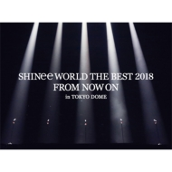 SHINee WORLD THE BEST 2018 〜FROM NOW ON〜in TOKYO DOME 【初回生産限定盤】 (Blu-ray+PHOTOBOOKLET)