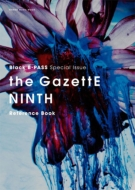 Black B-PASS Special Issue the GazettE NINTH Reference Book