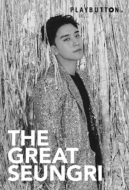 THE GREAT SEUNGRI 【初回生産限定盤】(PLAYBUTTON)