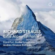 アルプス交響曲 アンドレス・オロスコ=エストラーダ&hr交響楽団