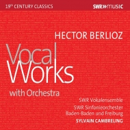 管弦楽伴奏歌曲集 シルヴァン・カンブルラン&南西ドイツ放送交響楽団、シュトゥットガルト声楽アンサンブル、他