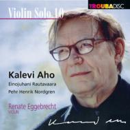 Works For Solo Violin: Eggebrecht +rautavaara, Nordgren