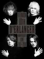 D'ERLANGER REUNION 10TH ANNIVERSARY LIVE 2017-2018 (2DVD)