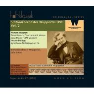 ベルリオーズ:幻想交響曲、ワーグナー:『タンホイザー』序曲と『ヴェーヌスベルクの音楽』 ジュリア・ジョーンズ&ヴッパータール交響楽団