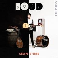ソフトラウド〜アコースティック&エレクトリック・ギターのための音楽 ショーン・シベ