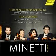 Schubert String Quartet No.14, Mendelssohn String Quartet No.6 : Minetti Quartet