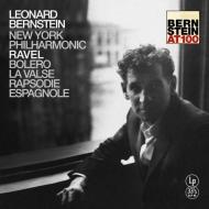 ボレロ、ラ・ヴァルス、スペイン狂詩曲:レナード・バーンスタイン指揮&ニューヨーク・フィルハーモニック (180グラム重量盤レコード/Bernstein At 100)