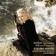 ドヴォルザーク:ヴァイオリン協奏曲、スーク:幻想曲、愛の歌 エルビョルグ・ヘムシング、アラン・ブリバエフ&アントワープ交響楽団