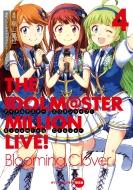 アイドルマスター ミリオンライブ! Blooming Clover 4 オリジナルCD付き限定版 電撃コミックスNEXT