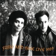 FUJIO AND HIGE LIVE 1989