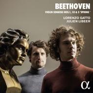 ヴァイオリン・ソナタ第5番『春』、第1番、第10番 ロレンツォ・ガット、ジュリアン・リベール