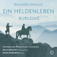 『英雄の生涯』、ブルレスケ マルク・アルブレヒト&オランダ・フィル、デニス・コジュヒン