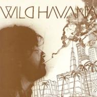 Wild Havana <紙ジャケット>